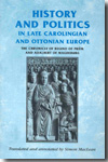History and politics in late carolingian and ottonian Europe