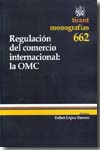 Regulación del comercio internacional. 9788498767711