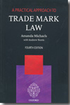 A practical approach to trade mark Law. 9780199579686