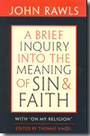 A brief inquiry into the meaning of sin and faith. 9780674047532