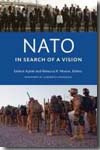 NATO in search of a vision. 9781589016309