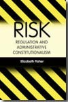 Risk regulation and administrative constitutionalism. 9781849460880