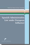 Spanish administrative Law under european influence. 9789089520838