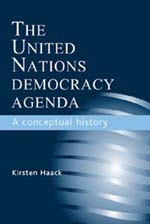 The United Nations democracy agenda. 9780719079818