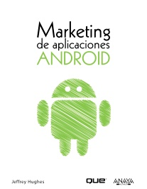Marketing de aplicaciones ANDROID. 9788441529861