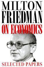 Milton Friedman on economics. 9780226263496