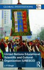 United Nations Educational, Scientific and Cultural Organization (UNESCO). 9780415491143