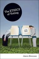The ethics of voting. 9780691144818