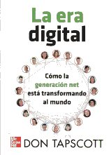 La era digital. 9786071502148