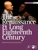 The Renaissance and long Eighteenth Century. 9781849666145