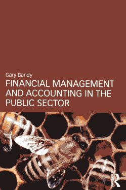 Financial management and accounting in the public sector. 9780415588324