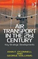 Air transport in the 21st Century. 9781409400974