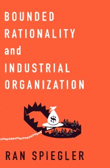 Bounded rationality and industrial organization. 9780195398717