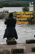 Gender, nation and religion in european pilgrimage. 9781409449645