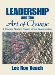 Leadership and the art of change. 9781412913829