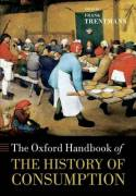 The Oxford handbook of the history of consumption