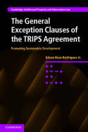 The general exception clauses of the TRIPS agreement. 9781107017481