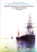 The army and the navy in Spain and Sweden in a period of change (1750-1870)