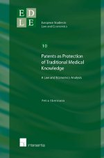 Patents as protection of traditional medical knowledge?. 9781780680736