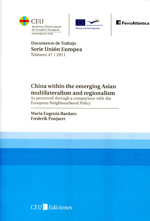 China within the emerging asian multilateralism and regionalism. 9788492989843