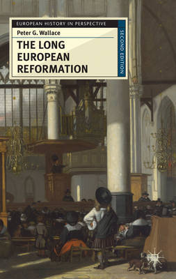The long european reformation. 9780230574830