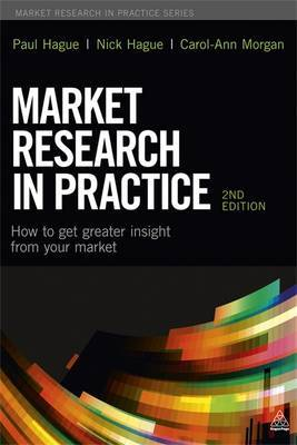 Market research in practice. 9780749468644