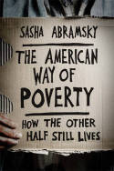 The american way of poverty. 9781568587264
