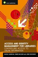 Access and identity management for libraries. 9781856045889