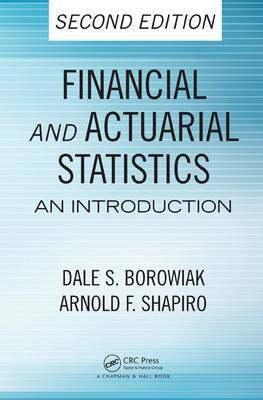 Financial and actuarial statistics. 9781420085808