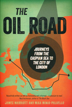 The oil road. 9781844676460