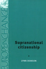 Supranational citizenship. 9780719069536