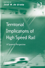 Territorial implications of high speed rail. 9781409430520