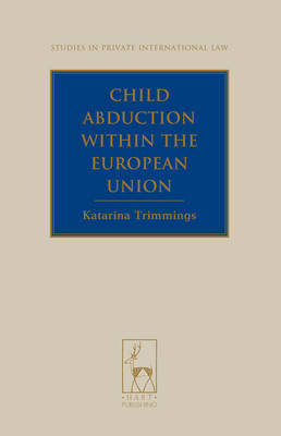 Child abduction within the European Union. 9781849463973