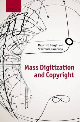 Mass Digitization and Copyright. 9780199664559