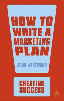 How to write a marketing plan. 9780749467128