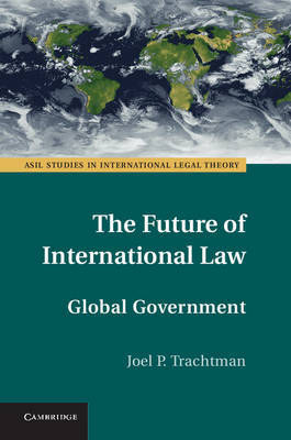 The Future of International Law. 9781107035898