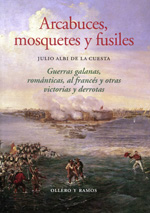 Arcabuces, mosquetes y fusiles