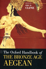 The Oxford handbook of the Bronze Age Aegean. 9780195365504