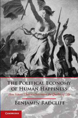 The political economy of human happiness. 9781107644427