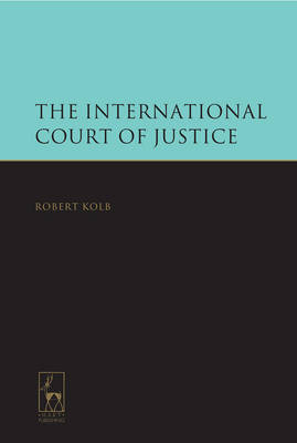 International Court of Justice. 9781849462631