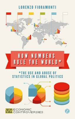 How numbers rule the world. 9781780322674