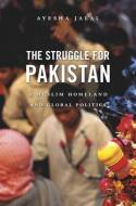 The struggle for Pakistan. 9780674052895