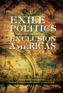 Exile and the politics of exclusion in the Americas. 9781845196349