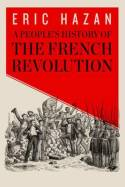 A people's history of the French Revolution. 9781781685891