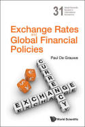 Exchange rates and global financial policies. 9789814513180