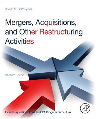 Mergers, acquisitions, and other restructuring activities. 9780123854872