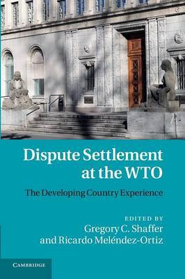 Dispute settlement at the WTO. 9781107684683