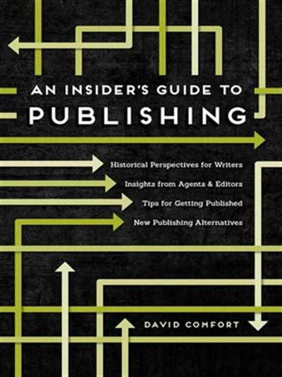 An insider's guide to publishing. 9781599637754