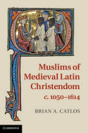 Muslims of medieval latin christendom. 9780521889391