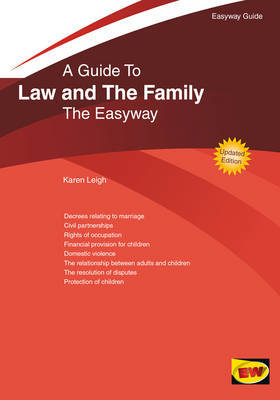 A guide to Law and the family. 9781847164162